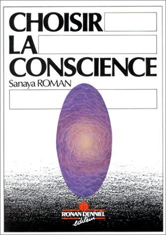 Choisir la conscience pour un rel pouvoir personnel