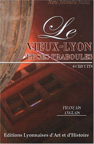 Le vieux Lyon et ses traboules par Marie Antoinette Nicolas