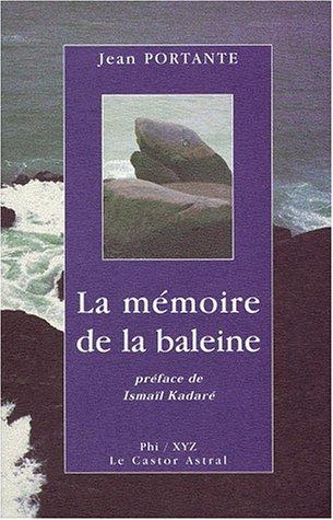 La Mémoire de la baleine par J. Portante