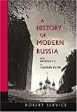 A History of Modern Russia – From Nicholas II to Vladimir Putin (COBEE)