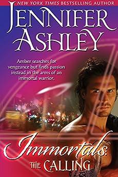 The Calling (Immortals Book 1) (English Edition) par [Ashley, Jennifer]