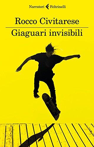 scaricare ebook gratis Giaguari invisibili PDF Epub