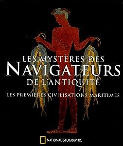 """Afficher """"Les Mystères des navigateurs de l'Antiquité"""""""