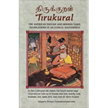 Tirukkural: The American English and Tamil Translations of an Ethical Masterpiece