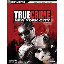 True Crime (TM): New York City Official Strategy Guide (Official Strategy Guides)