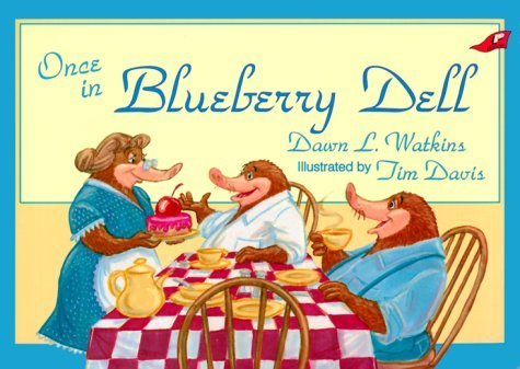 Once in Blueberry Dell by Watkins, Dawn L. (1995) Paperback