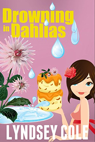 drowning-in-dahlias-lily-bloom-cozy-mystery-series-book-4