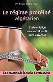 Le Régime Protéiné Végétarien