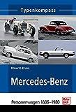 Mercedes-Benz: Personenwagen 1886-1980 (Typenkompass)