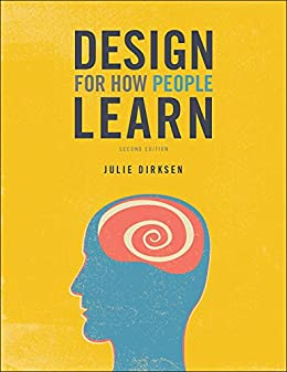 Design for How People Learn (Voices That Matter) by [Dirksen, Julie]