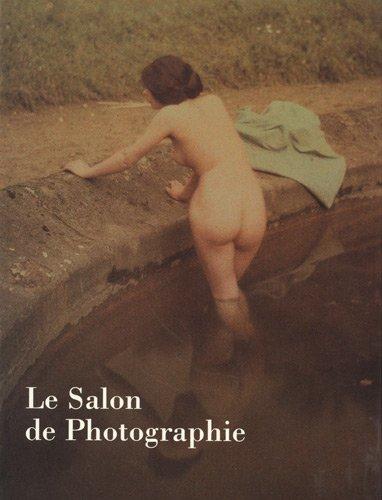 Le Salon de Photographie : les écoles pictorialistes en Europe et aux Etats-Unis vers 1900 par Hélène Pinet, Michel Poivert, Sylvie Morand