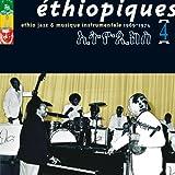 Ethiopiques, Vol. 4: Ethio Jazz & Musique Instrumentale 1969-1974...