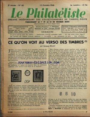 PHILATELISTE (LE) [No 68] du 15/10/1946 - CE QU'ON VOIT AU VERSO DES TIMBRES PAR BELLAY -ANNIVERSAIRE 1870 - 23 SEPTEMBRE 1946 -LES CINQ SERIES CERES 1849 - 77 -LES VARIETES DES TIMBRES FRANCAIS MODERNES - par Collectif