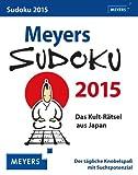 Meyers Sudoku Wissenskalender 2015: Das Kult-Rätsel aus Japan