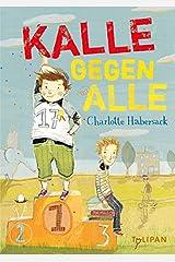 Kalle gegen Alle (Kinderroman) Kindle Ausgabe