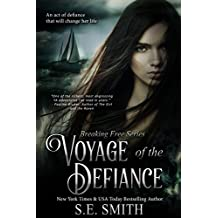 Voyage of the Defiance: Teen & Young Adult (Breaking Free Book 1) (English Edition)