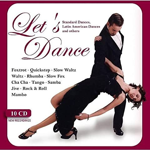 Let´s Dance: Foxtrot, Quickstep, Rock & Roll, Slow Waltz, Mambo, Rhumba, Slow Fox, Waltz, Cha Cha, Tango, Samba, Jive