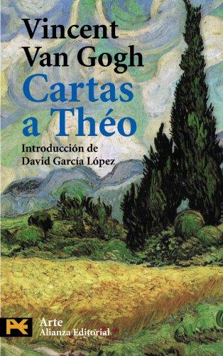 Cartas a Théo (El Libro De Bolsillo - Humanidades) por Vincent Van Gogh
