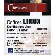 Linux - Coffret de 2 livres - Préparation aux certifications LPIC-1 et LPIC-2 (examens LPI 101, 102, 201, 202) (2ème édition)