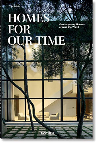 Homes for our Time. Contemporary Houses from Chile to China (Jumbo) por Philip Jodidio