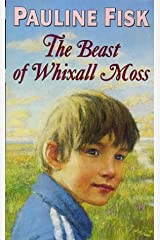 The Beast of Whixall Moss by Pauline Fisk (20-Jul-1998) Paperback Paperback