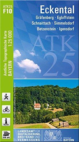 ATK25-F10 Eckental (Amtliche Topographische Karte 1:25000): Gräfenberg, Egloffstein, Schnaittach, Simmelsdorf, Betzenstein, Igensdorf (ATK25 Amtliche Topographische Karte 1:25000 Bayern)
