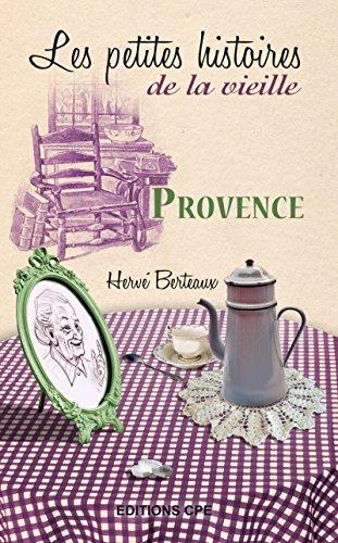 Livres gratuits Provence, les Petites histoires de la Vieille pdf