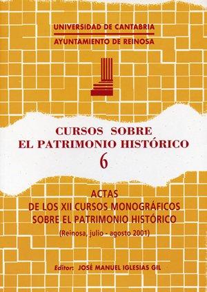 Cursos sobre el Patrimonio Histórico 4: Actas de los X cursos monográficos sobre el Patrimonio Histórico (Historia) por José Manuel Iglesias Gil
