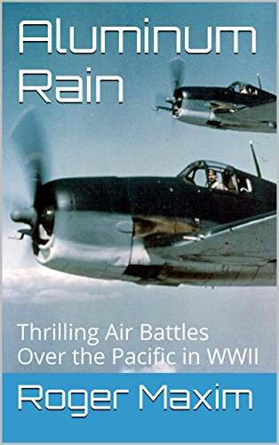 aluminum-rain-an-exciting-and-accurate-historical-fiction-account-of-air-battles-over-the-pacific-in