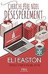 Cherche Père Noël désespérément par Easton