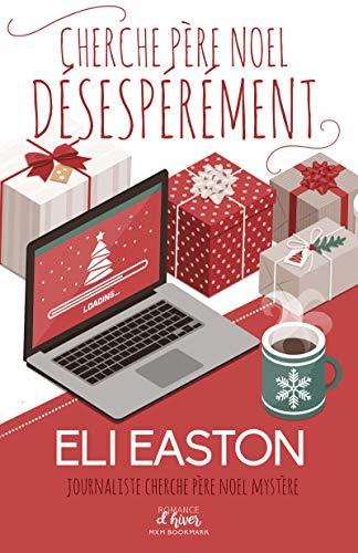 Cherche Père Noël désespérément (MM) par [Easton, Eli]