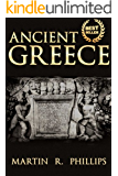 Ancient Greece: Discover the Secrets of Ancient Greece (Greek Mythology, Greek Gods, Greek History, Greece, Ancient Civilizations, Socrates, Plato, Aristotle, ... Ancient Greece, Titans, Gods, Zeu Book 2)