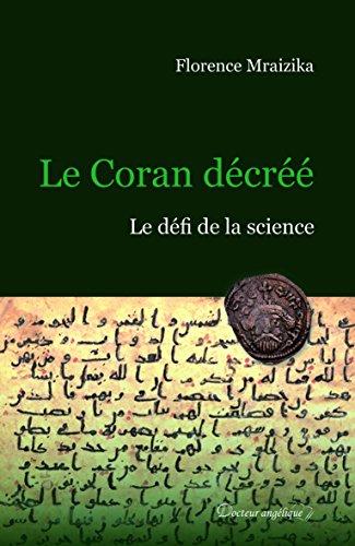 Le Coran décrée : Le défi de la science