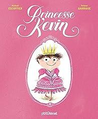 Princesse Kevin par Michaël Escoffier