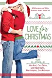 Love for Christmas: A Billionaires and SEALs Romance Novels Boxed Set