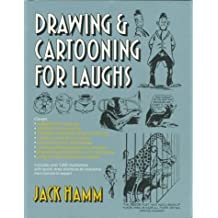 Drawing and Cartooning for Laughs by Hamm, Jack (1990) Mass Market Paperback