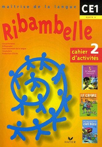 Ribambelle - CE1 - Cycle 2 - Cahier d'activités n° 2