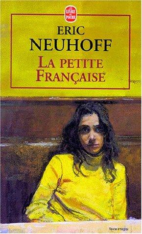 La Petite Française - Prix Interallié 1997 par Eric Neuhoff