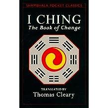 I Ching: The Book of Change (Shambhala Pocket Classics)