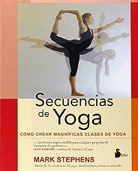 Secuencias de yoga / Yoga Sequencing