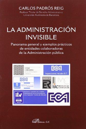 La administración invisible: Panorama general y ejemplos prácticos de las Entidades Colaboradoras de la Administración pública