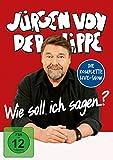 Jürgen von der Lippe 'Jürgen von der Lippe - Wie soll ich sagen...?'