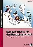 Kompetenztests für den Deutschunterricht: Lesen/Umgang mit Texten und Medien (5. und 6. Klasse)
