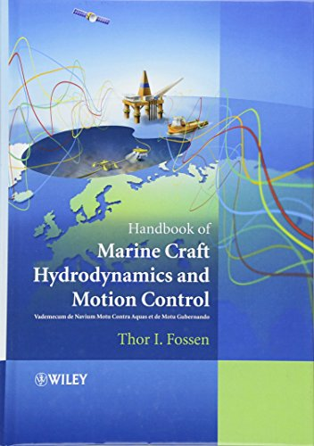 Handbook of Marine Craft Hydrodynamics and Motion Control (Thor Gear)