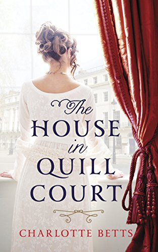 The House in Quill Court by [Betts, Charlotte]