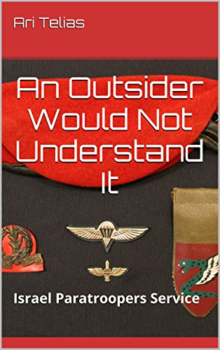 an-outsider-would-not-understand-it-israel-paratroopers-service