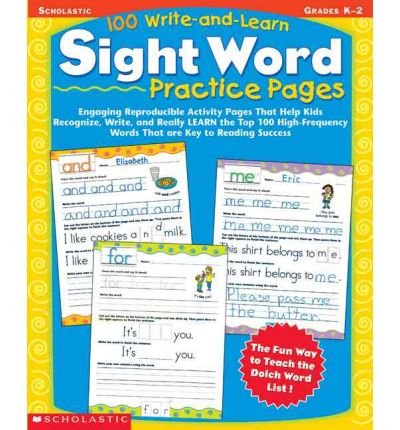 100 Write-and-Learn Sight Word Practice Pages: Engaging Reproducible Activity Pages That Help Kids Recognize, Write, and Really Learn the Top 100 High-Frequency Words That are Key to Reading Success (Paperback) - Common