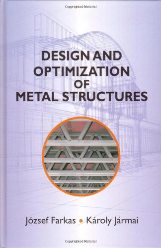 Design and Optimization of Metal Structures (Woodhead Publishing Series in Civil and Structural Engineering)