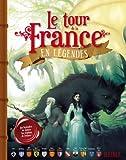 Le tour de la France en légendes - Les légendes de toutes les régions de France !