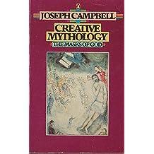 Creative Mythology: Volume 4 (Masks of God)
